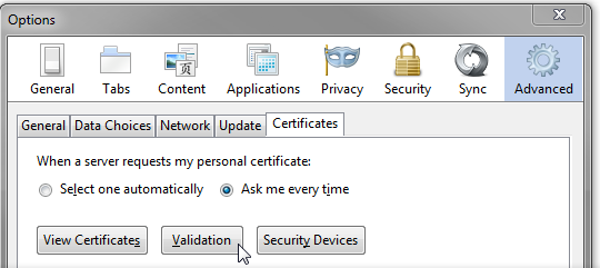 Firefox: Advanced, Certificates, Validation
