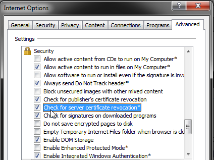 "Check both ""Check for publisher's certificate revocation"" and ""Check for server certificate revocation"""
